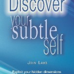 Discover your subtle self